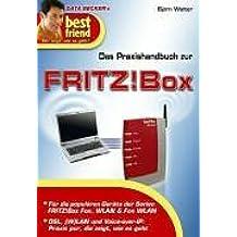 Best friend: Das Praxishandbuch zur Fritz!Box