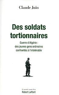 Des soldats tortionnaires par Claude JUIN