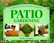 A Creative Step-By-Step Guide to Patio Gardening