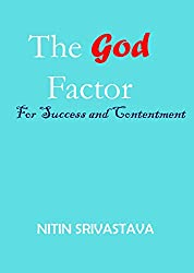 The God Factor - For Success and contentment by Nitin Srivastava