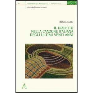 Il dialetto nella canzone italiana degli ultimi ve