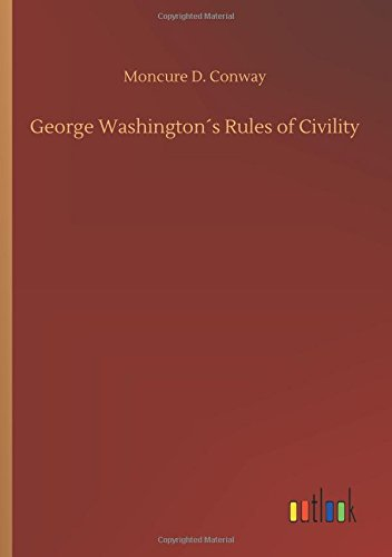 George Washington´s Rules of Civility