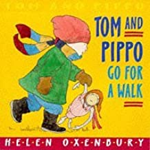 Tom and Pippo Go for a Walk (Tom & Pippo Board Books) by Helen Oxenbury (1998-02-02)