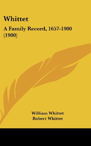 Whittet: A Family Record, 1657-1900 (1900)