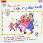 Rolfs Vogelhochzeit. CD: Von Kindern gesungen, von Rolf erzählt