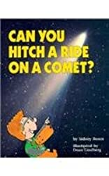 Can You Hitch a Ride on a Comet? (Question of Science Book Series)
