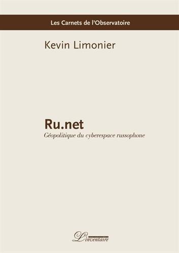 Ru.net : Géopolitique du cyberespace russophone