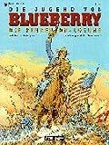 Image de Leutnant Blueberry, Bd.35, Die Jugend von Blueberry