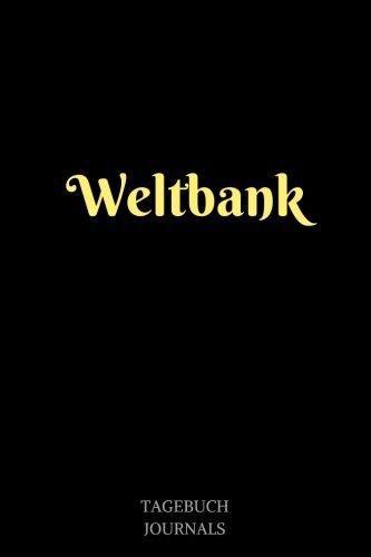 Weltbank: Weltbank, Notizbuch, Linierte Seiten, 6x9 Inch, Journal