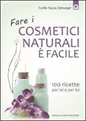 Idea Regalo - Fare I Cosmetici Naturali E' Facile