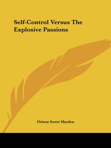 Self-Control Versus the Explosive Passions