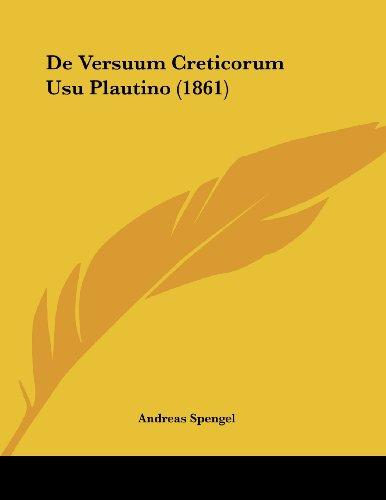 de Versuum Creticorum Usu Plautino (1861)