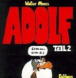 Adolf - Äch bin schon wieder da