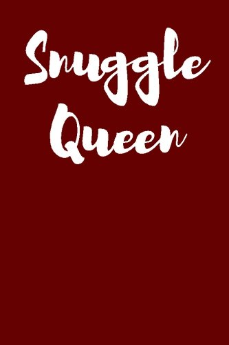 snuggle-queen-blank-lined-journal-6x9-funny-gag-gift