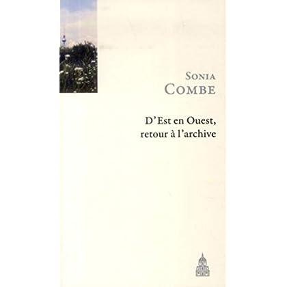 D'Est en Ouest, retour à l'archive : Suivi de La langue de Rameau