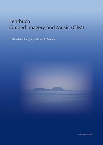 Lehrbuch Guided Imagery and Music (GIM)