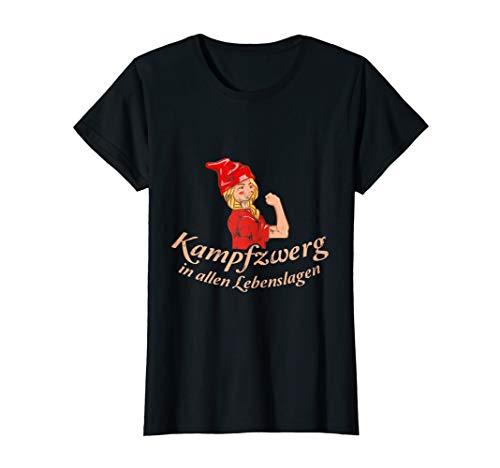 Damen Spruch Kampfzwerg in allen Lebenslagen Leben Kampf Mädchen T-Shirt -