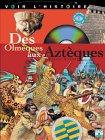 Des Olmèques aux Aztèques