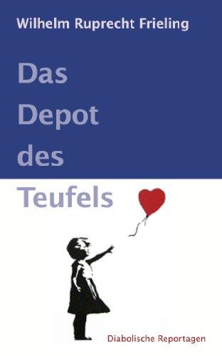 Das Depot Des Teufels Diabolische Reportagen Ebook Wilhelm