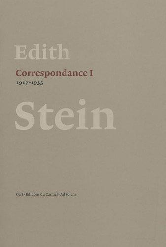 Correspondance : Volume 1 (1917-1933) par Edith Stein