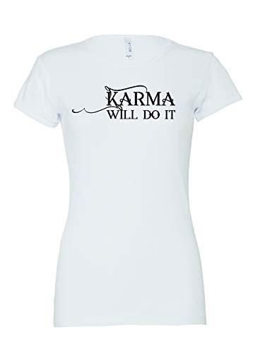 Shirtfun24 Damen Karma Will do it Statement 1x1 Baby Rib T-Shirt, Weiss, XL -