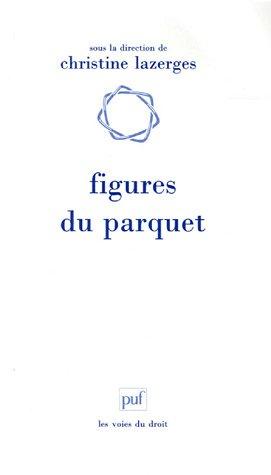 Figures du parquet par Christine Lazerges