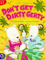 Don't get dirty, Gerty