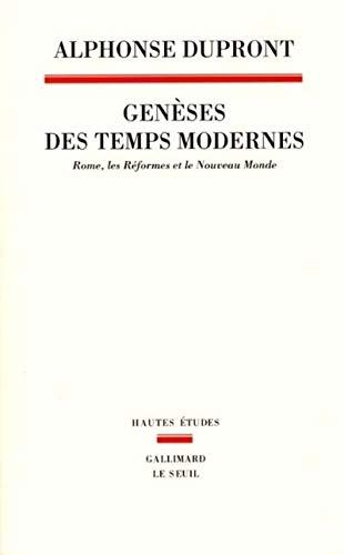 Genèses des temps modernes. Rome, les réformes et par Alphonse Dupront