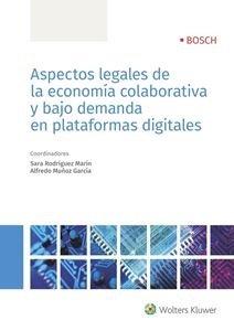 Bajas Plataformas (Aspectos legales de la economía colaborativa y bajo demanda en plataformas digitales)