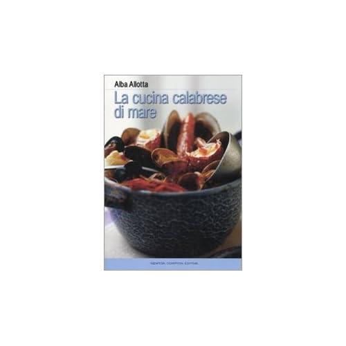 La Cucina Calabrese Di Mare