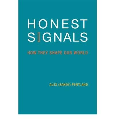 Portada del libro [(Honest Signals: How They Shape Our World)] [by: Alex Pentland]