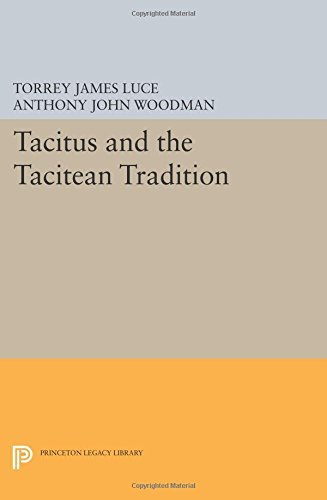 Tacitus and the Tacitean Tradition (Princeton Legacy Library) (2014-07-14)