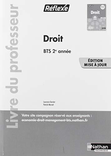 Droit - Bts Deuxième Annee - (Pochette Reflexe) Professeur - 2019 par Collectif