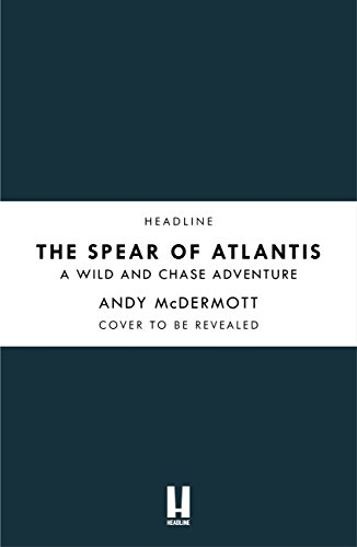 The Spear of Atlantis (Wilde/Chase 14) by [McDermott, Andy]