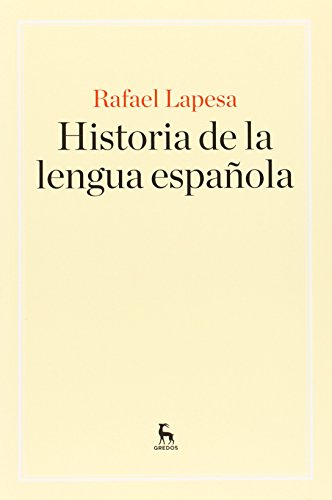 Historia de la lengua española (MANUALES) por RAFAEL LAPESA MELGAR