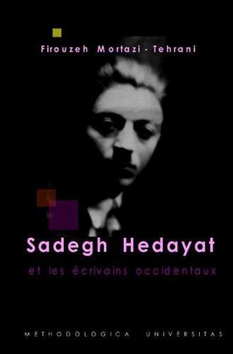 Sadegh Hedayat et les écrivains occidentaux