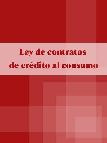 Ley de contratos de crédito al consumo 2011 (España) por España