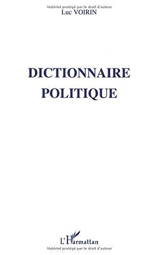 Dictionnaire politique par Luc Voirin