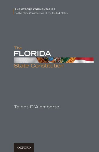 The Florida State Constitution (Oxford Commentaries on the State Constitutions of the United States)