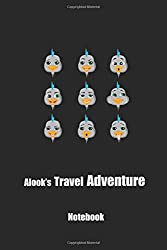 Alook's Travel Adventure: (120 Page Lined 6 x 9 Notebook with Illustrations)
