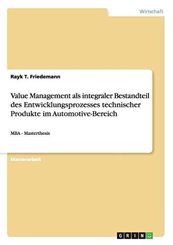 Value Management als integraler Bestandteil des Entwicklungsprozesses technischer Produkte im Automotive-Bereich - Finance Automotive