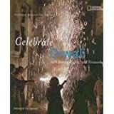 Holidays Around the World: Celebrate Diwali: With Sweets, Lights, and Fireworks by Deborah Heiligman (2006-09-12)