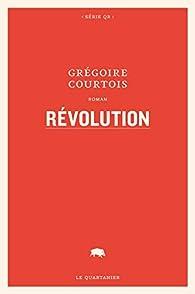Révolution par Grégoire Courtois