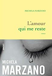 L'amour qui me reste : roman (Littérature Française) (French Edition)