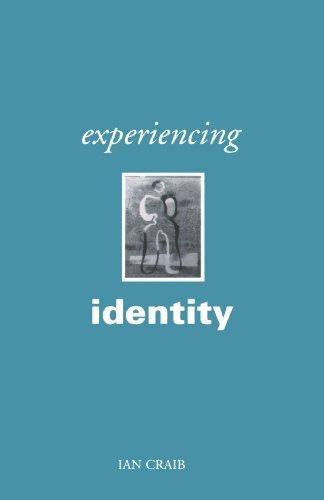Experiencing Identity by Ian Craib (1998-08-24)