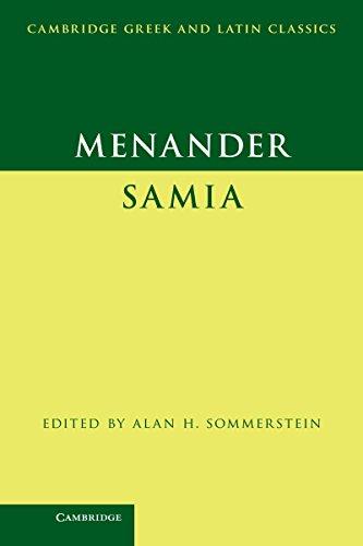 Menander: Samia (The Woman from Samos) (Cambridge Greek and Latin Classics) (English Edition)