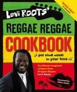 Levi Roots' Reggae Reggae Cookbook
