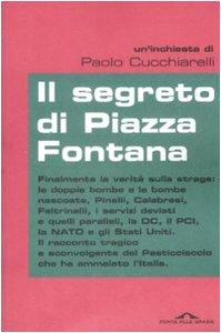 Il segreto di Piazza Fontana di Paolo Cucchiarelli