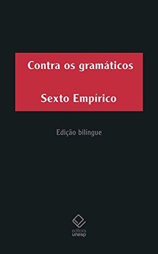 Contra os gramáticos (Portuguese Edition) por Sexto Empirico