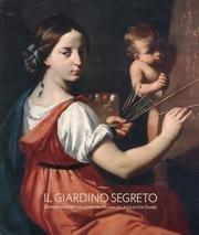 Il Giardino Segreto: Grandes maestros de la pintura italiana en la colección Sgarbi por Javier Del Campo San José